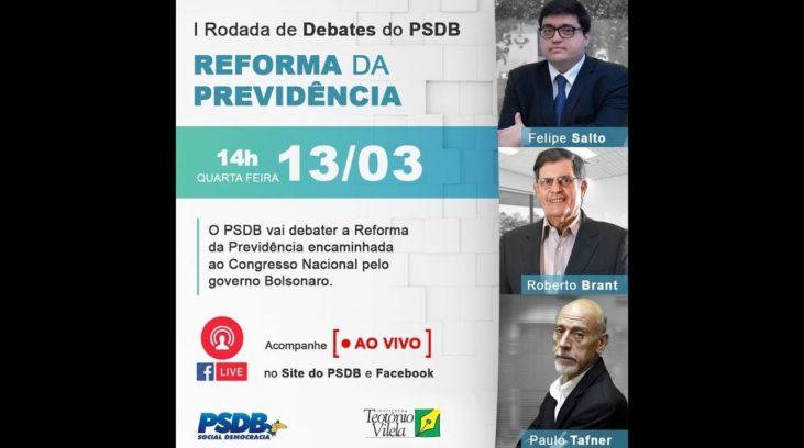 I Rodada de Debates do PSDB – reforma da Previdência